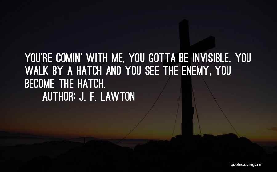 J. F. Lawton Quotes 2270793