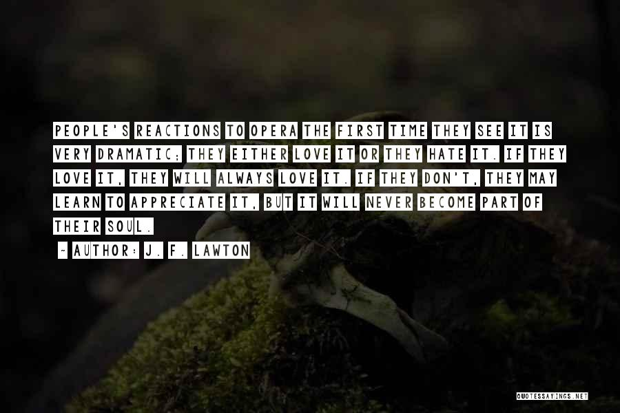 J. F. Lawton Quotes 96527