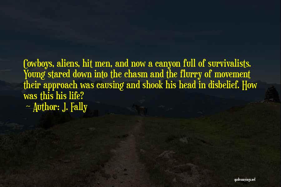J. Fally Quotes 1776630
