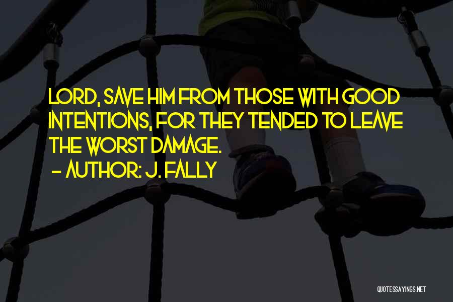J. Fally Quotes 2078668