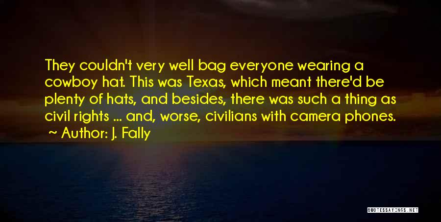 J. Fally Quotes 384530
