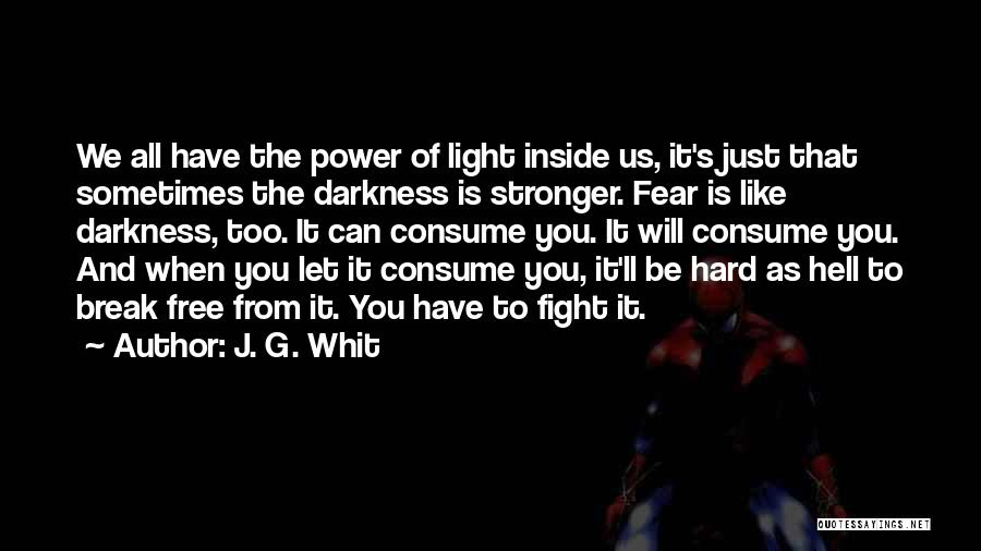 J. G. Whit Quotes 1993377