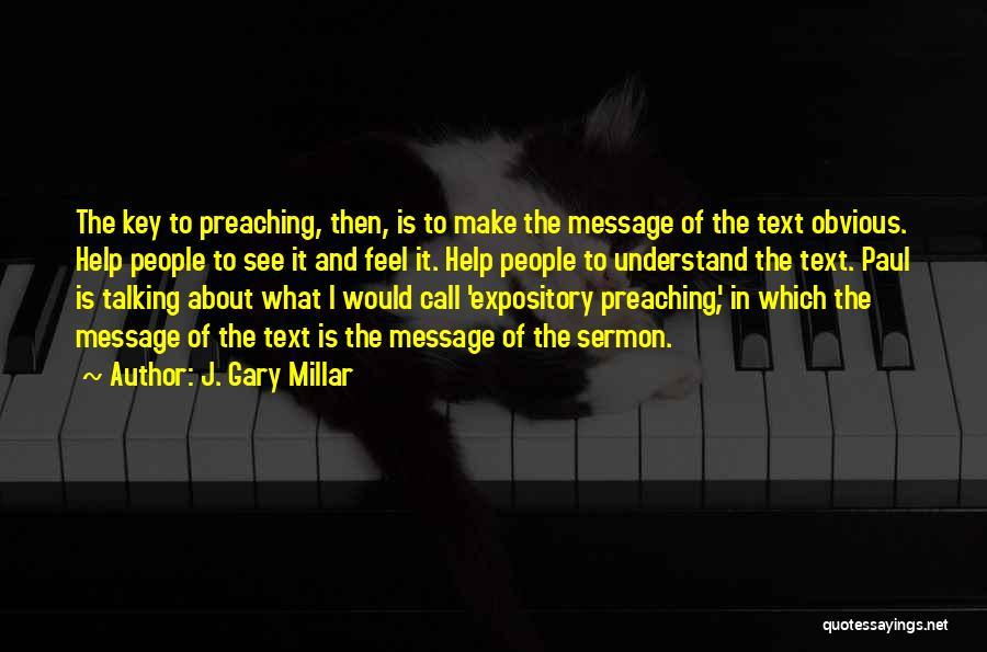 J. Gary Millar Quotes 1103242