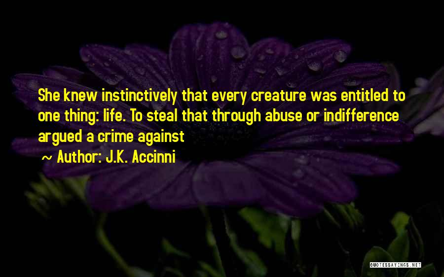 J.K. Accinni Quotes 2129104