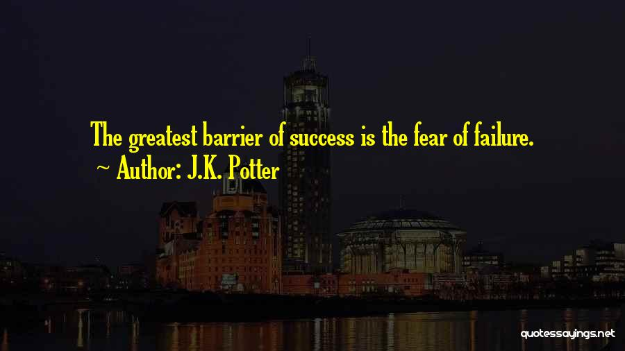 J.K. Potter Quotes 964159