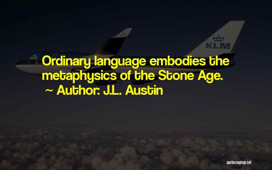 J.L. Austin Quotes 1097713