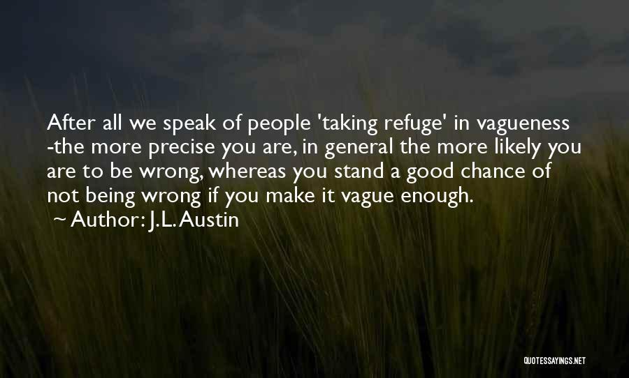 J.L. Austin Quotes 1123210