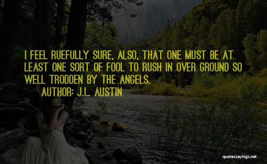 J.L. Austin Quotes 1180405