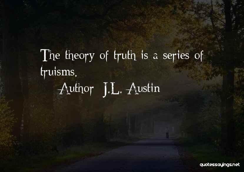 J.L. Austin Quotes 1222808