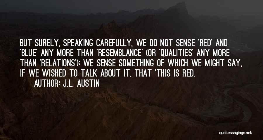 J.L. Austin Quotes 1339128