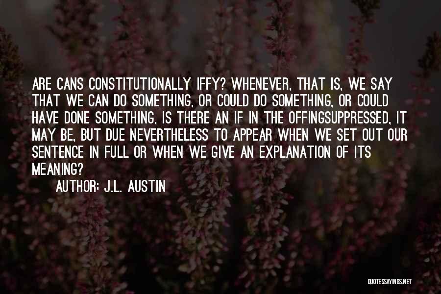 J.L. Austin Quotes 1489678