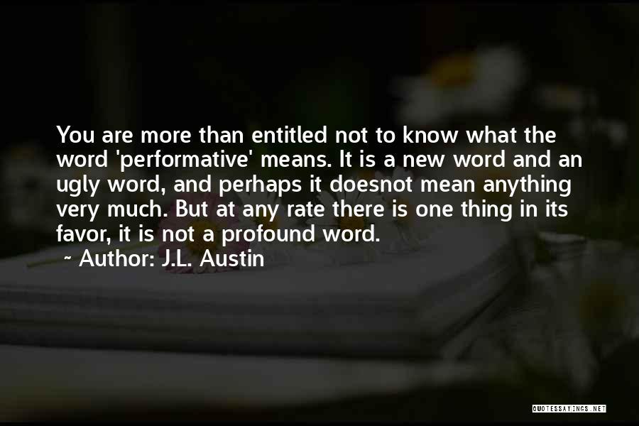 J.L. Austin Quotes 1494042