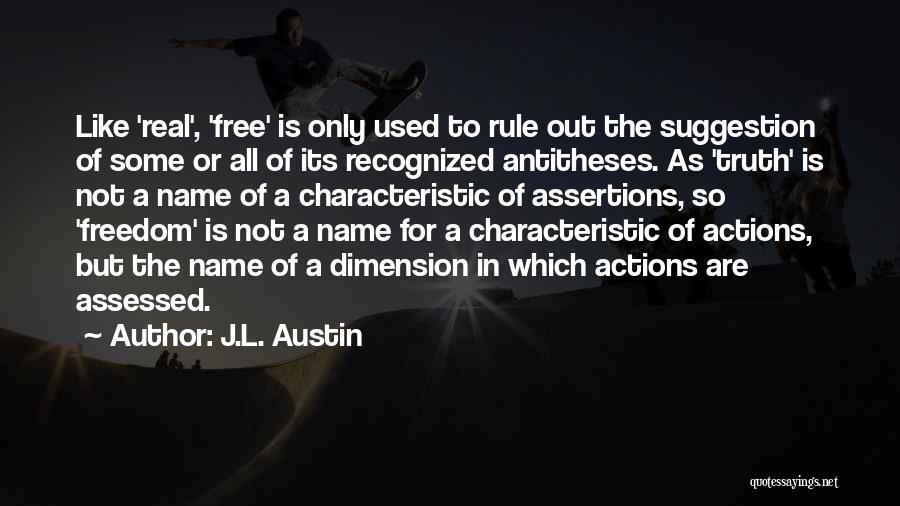 J.L. Austin Quotes 1654032