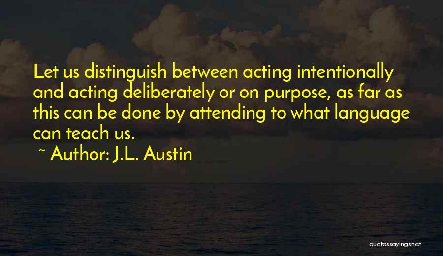 J.L. Austin Quotes 1839393