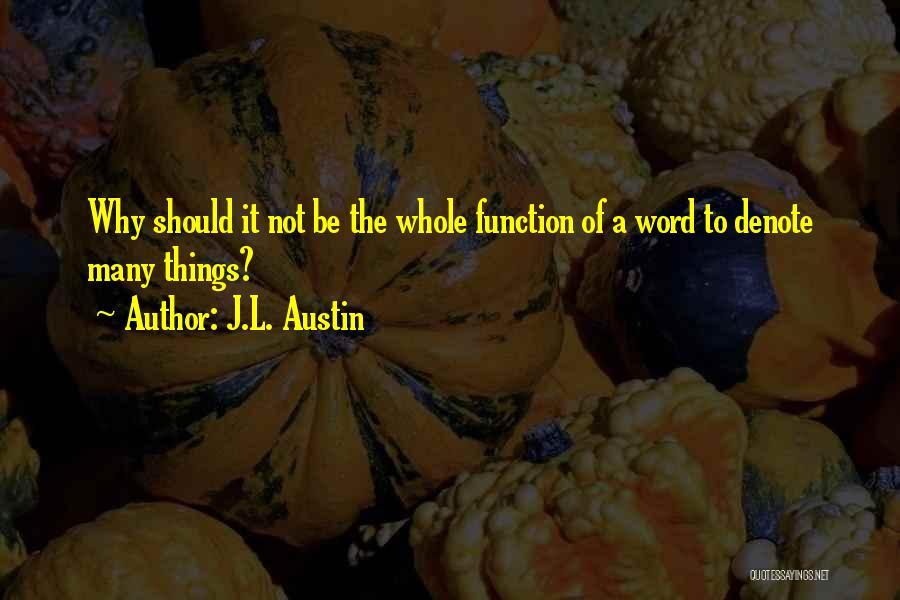 J.L. Austin Quotes 1944281