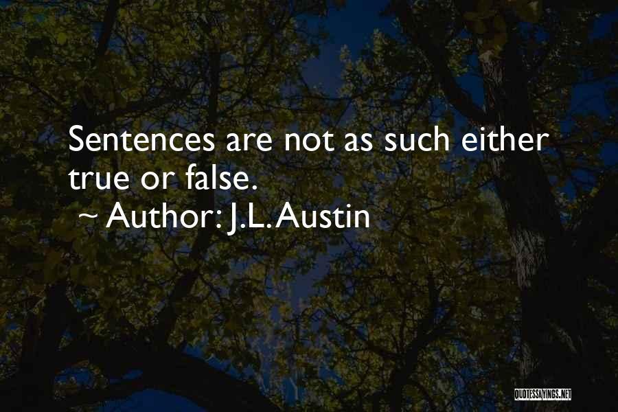J.L. Austin Quotes 2021644