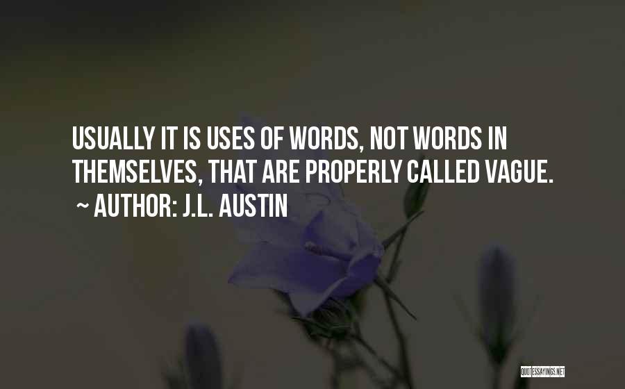 J.L. Austin Quotes 2116618