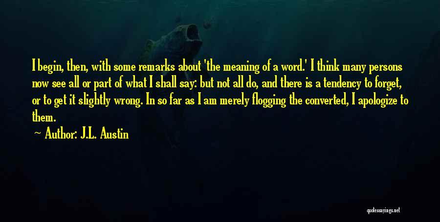 J.L. Austin Quotes 2221459