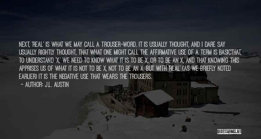J.L. Austin Quotes 301572