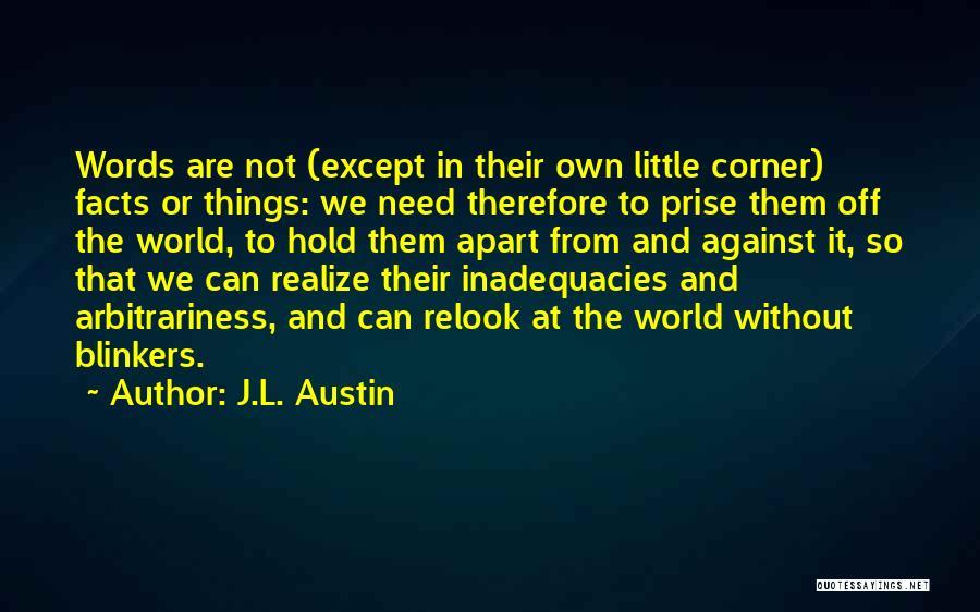 J.L. Austin Quotes 493585