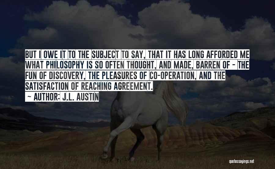 J.L. Austin Quotes 703890