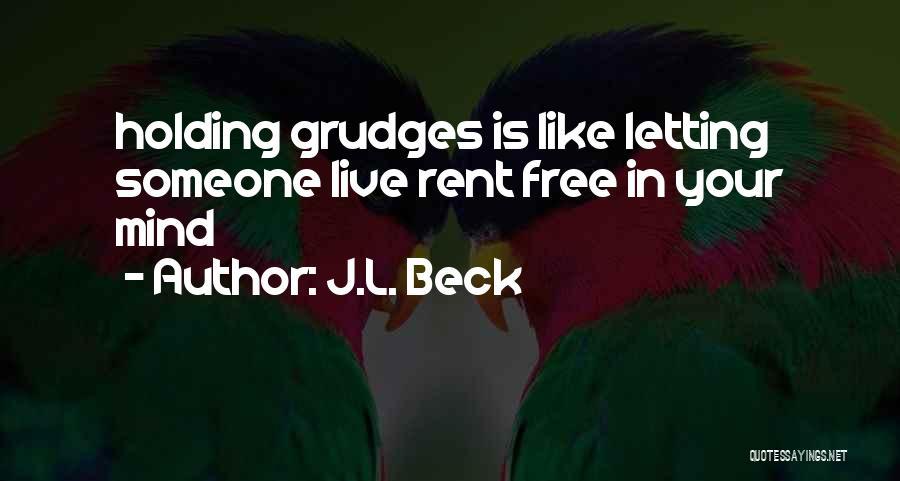 J.L. Beck Quotes 1250813