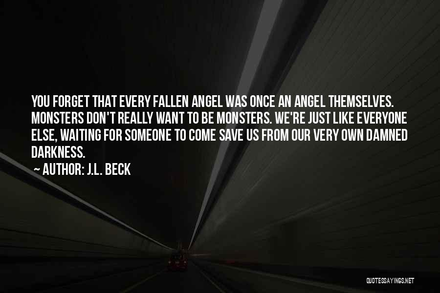 J.L. Beck Quotes 2109279