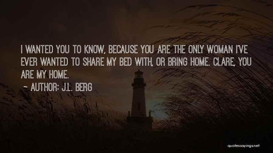 J.L. Berg Quotes 1157168