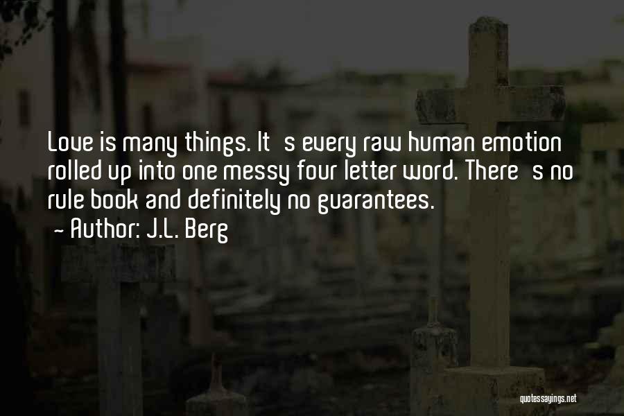 J.L. Berg Quotes 1223646