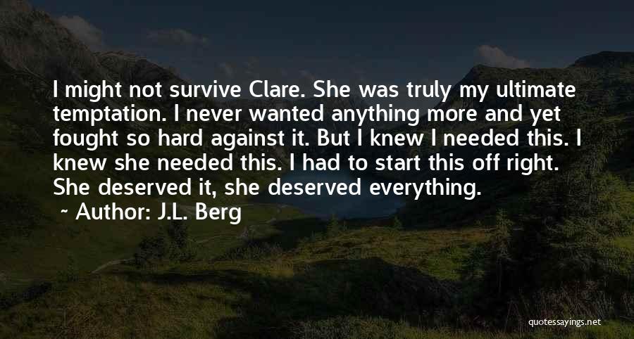 J.L. Berg Quotes 125050