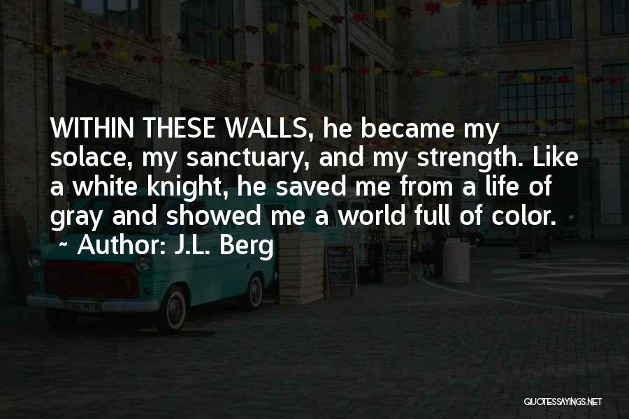 J.L. Berg Quotes 1355212