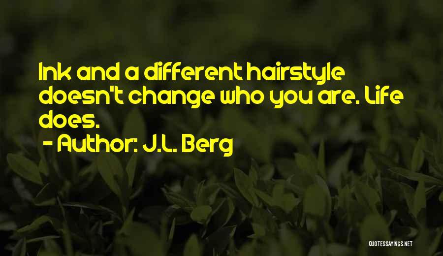 J.L. Berg Quotes 187725