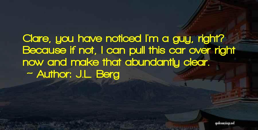 J.L. Berg Quotes 2144781