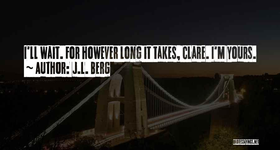 J.L. Berg Quotes 2175316
