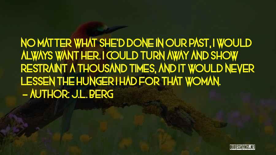 J.L. Berg Quotes 938329