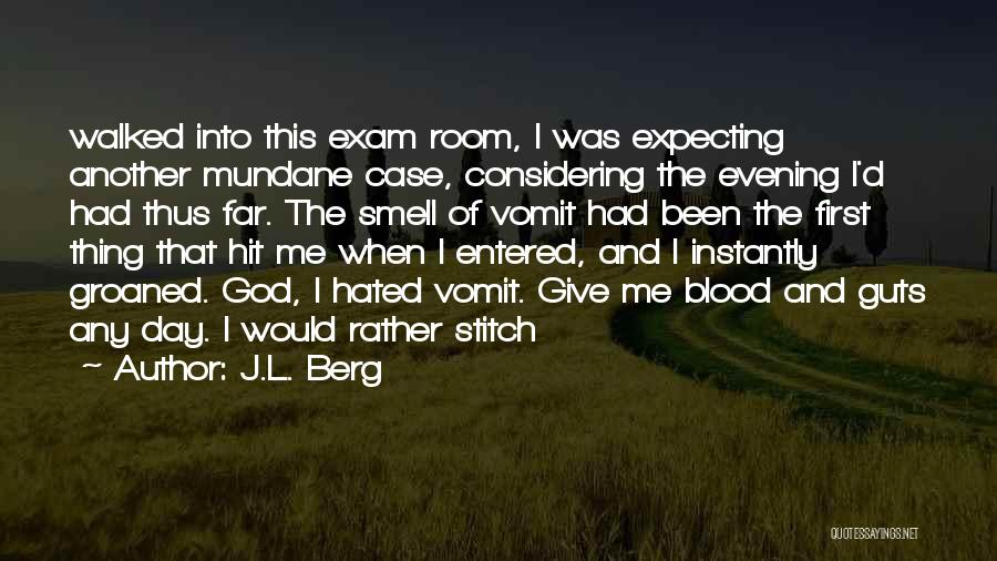 J.L. Berg Quotes 990454