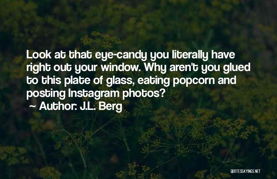 J.L. Berg Quotes 992574