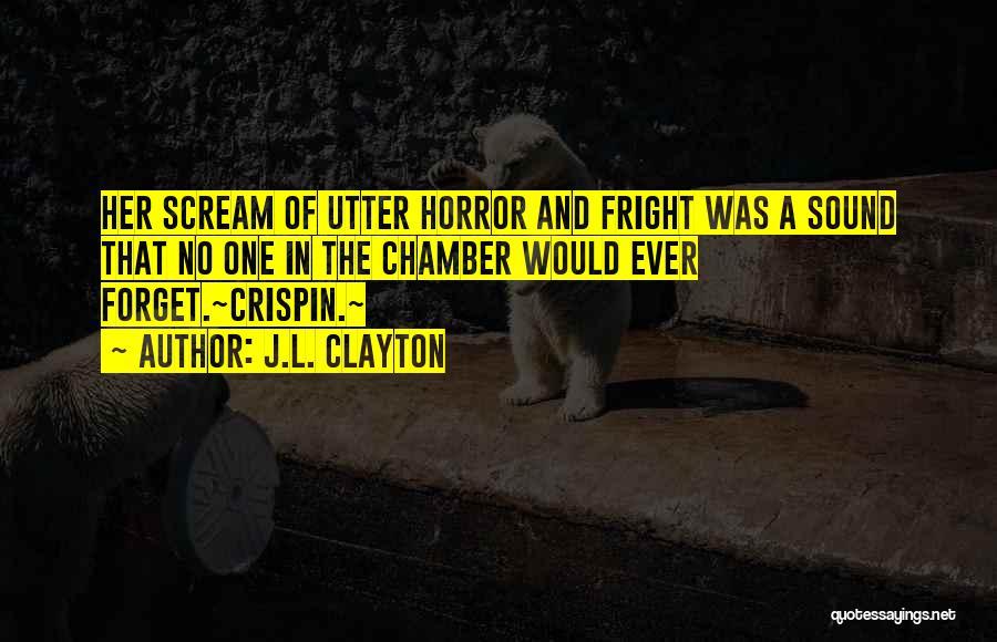 J.L. Clayton Quotes 937685