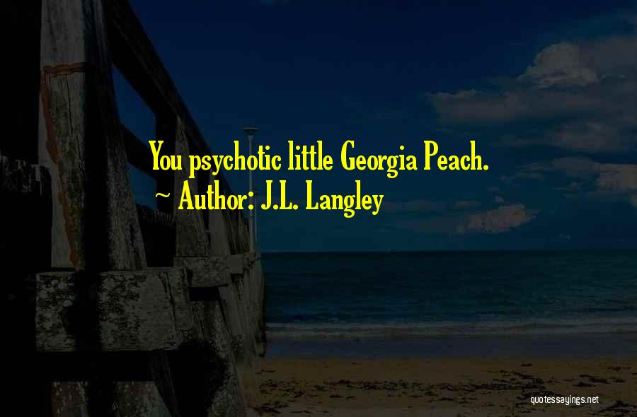 J.L. Langley Quotes 2261673