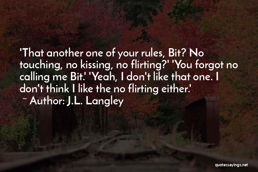 J.L. Langley Quotes 805164