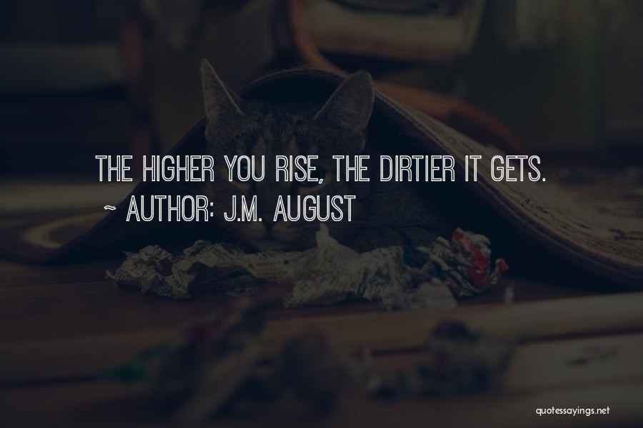 J.M. August Quotes 128906