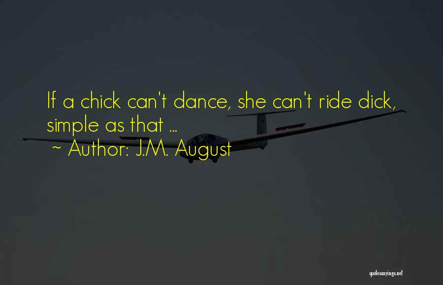 J.M. August Quotes 1733847