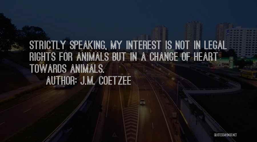 J.M. Coetzee Quotes 1017501