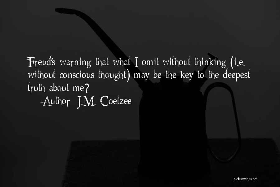 J.M. Coetzee Quotes 105181