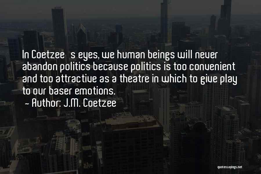 J.M. Coetzee Quotes 1440149