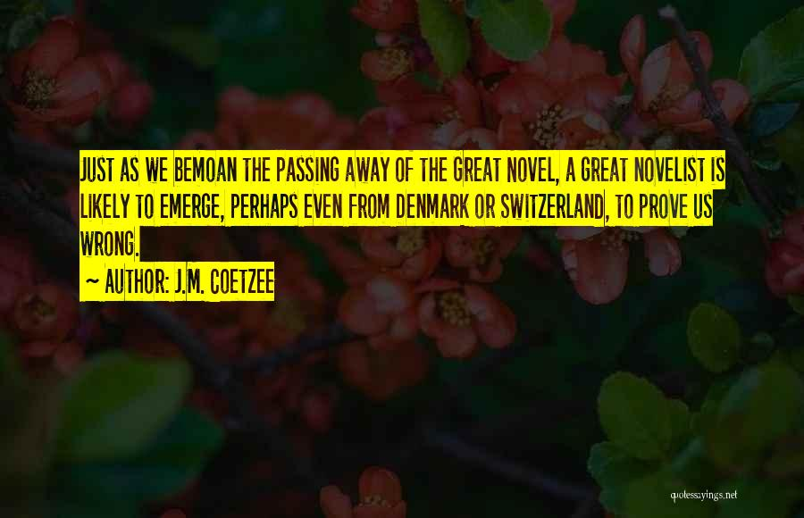 J.M. Coetzee Quotes 1446518