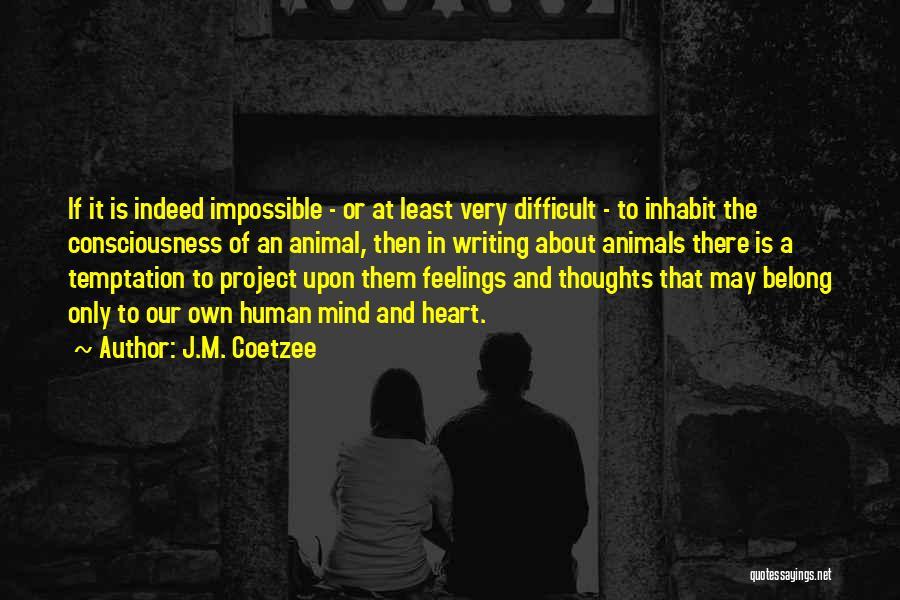 J.M. Coetzee Quotes 1512402