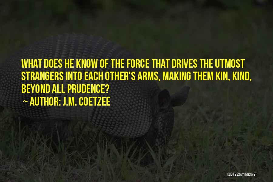 J.M. Coetzee Quotes 1566042