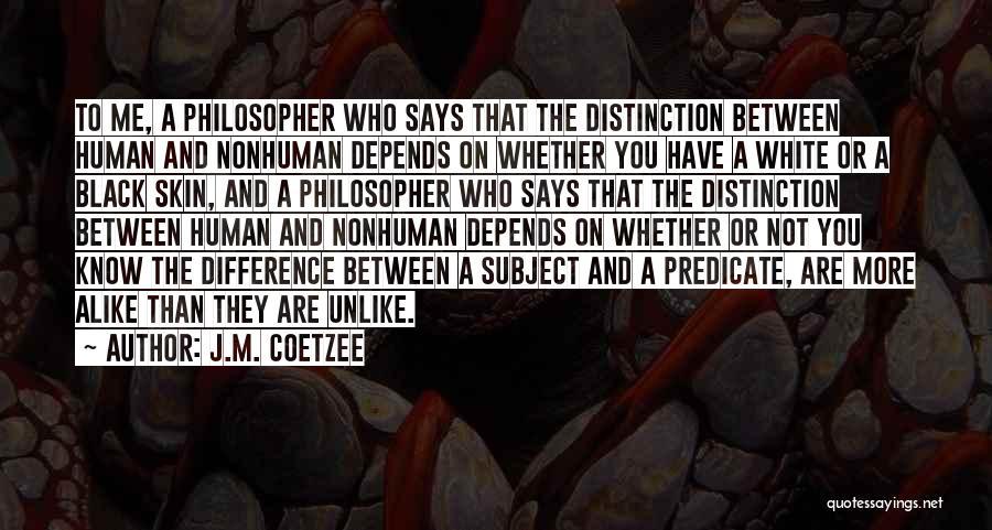J.M. Coetzee Quotes 1591521
