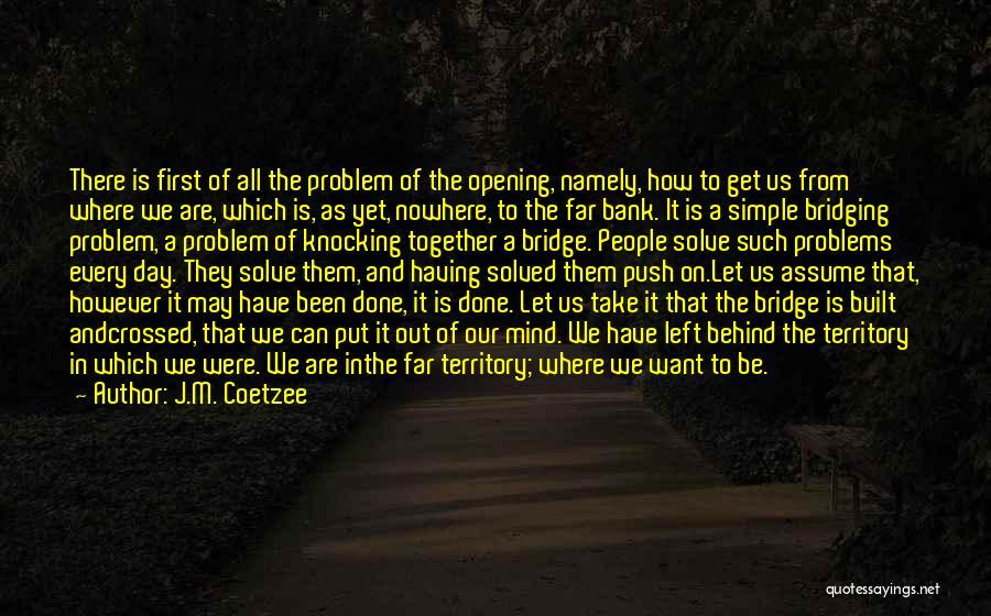 J.M. Coetzee Quotes 1592708